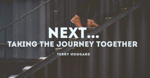 NEXT … Taking The Journey Together