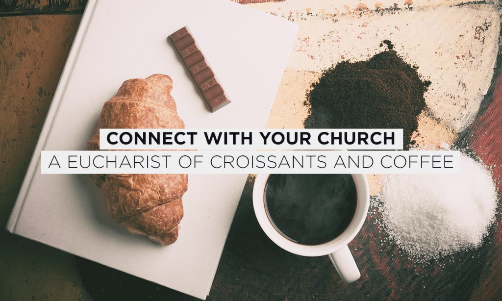 A Eucharist Of Croissants And Coffee