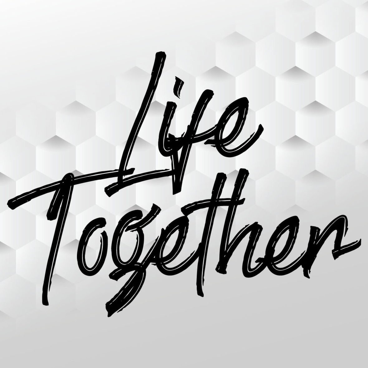 Doing Life Together Makes All Of Us Better!